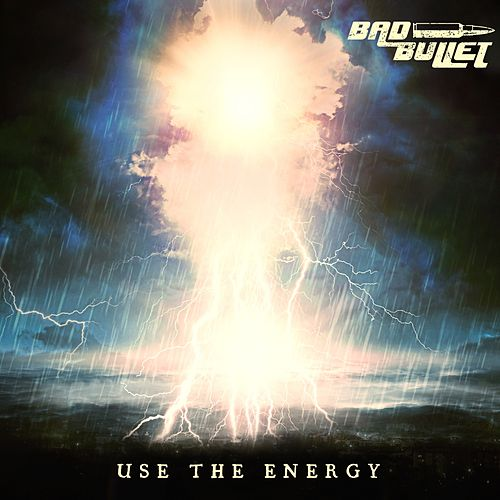 Use The Energy von Bad Bullet