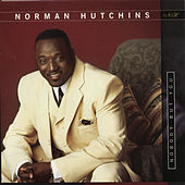 Nobody But You by Rev. Norman Hutchins