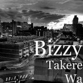 Takere Wa by Bizzy