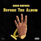 Before the Album by Zone Hefner