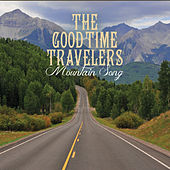 W139: Mountain Song by The Good Time Travelers