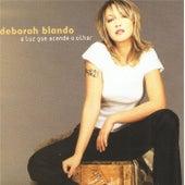 A Luz Que Acende o Olhar de Deborah Blando