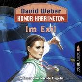 Im Exil - Honor Harrington, Teil 5 (Ungekürzt) von David Weber