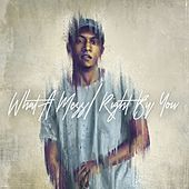 What a Mess / Right by You - Single de Myles Castello