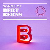 Songs of Bert Berns by Various Artists