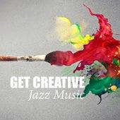 Get Creative: Jazz Music von Various Artists