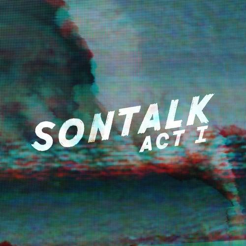 SONTALK: Act I von Sontalk