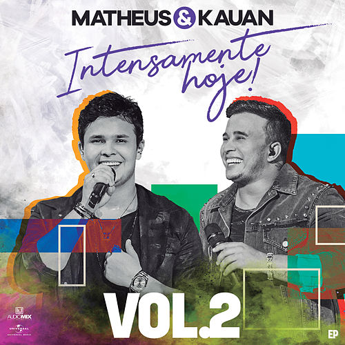 Intensamente Hoje! (Ao Vivo / Vol. 2) by Matheus & Kauan