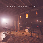 Walk with You (feat. LaToria & Lauren Chandler) by The Village Church