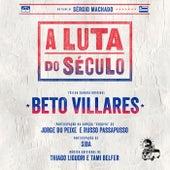 A Luta do Século (Trilha Sonora Original) de Various Artists