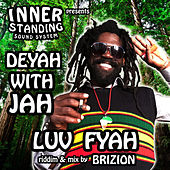 Deyah With Jah von Inner Standing Sound