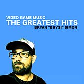 Video Game Music - The Greatest Hits by Bryan