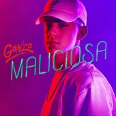 Maliciosa by Gonzo