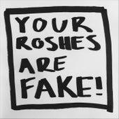 Your Roshes Are Fake de Los Morgan