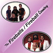 Fireballs / Fireball Country by The Fireballs