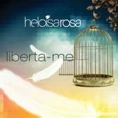 Liberta-Me de Heloisa Rosa