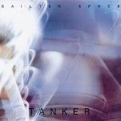 Tanker/Nelsh by Bailter Space
