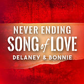 Never Ending Song of Love de Delaney & Bonnie