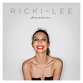 All We Need Is Love by Ricki-Lee
