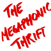 10 Years of Deconstruction by The Megaphonic Thrift