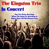In Concert de The Kingston Trio