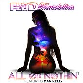 All or Nothin' by Fluid Foundation