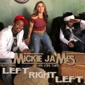Left Right Left von Mickie James