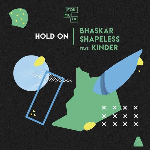 Hold On by Bhaskar