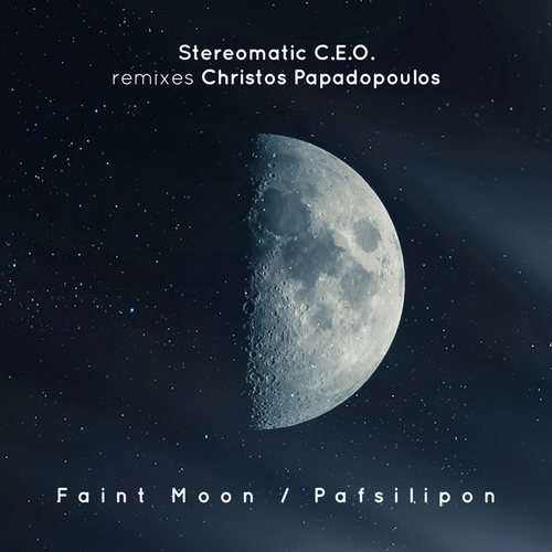Faint Moon / Pafsilipon by Stereomatic C.E.O.