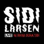 In Bikini Dura Sidi (Live) von Sidilarsen