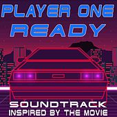 Player One Ready! (Soundtrack Inspired by the Movie) de Various Artists