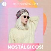 Que vienen los Nostálgicos! by Various Artists