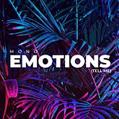 Emotions (Tell Me) by Mono