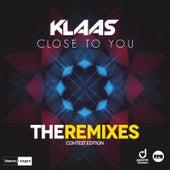 Close to You (The Remixes) [Contest Edition] de Klaas