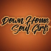 Down Home Soul Girls de Various Artists