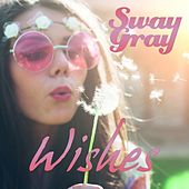 Wishes von Sway Gray