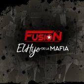 El Hijo de la Mafia by Fusion