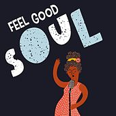 Feel Good Soul de Various Artists