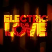 Electric Love by Various Artists