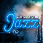 Around Midnight Jazz de Various Artists