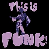 This Is Funk! de Various Artists