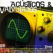 Acústicos & Valvulados by Acústicos