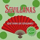 ¡Que vivan las Sevillanas! de Various Artists