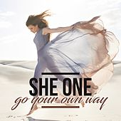 Go Your Own Way by She One