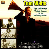 Live Broadcast Minneapolis 1975 von Tom Waits