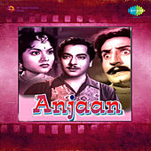 Anjaan (Original Motion Picture Soundtrack) by Various Artists