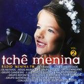 Tchê Menina, Vol. 2 von Various Artists