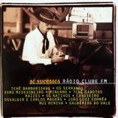 Só Sucessos Rádio Clube Fm von Various Artists