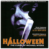 Halloween: The Curse of Michael Myers (Expanded Theatrical and Producers Cut Soundtracks) von Alan Howarth