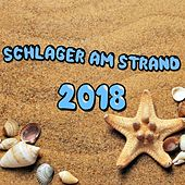 Schlager am Strand 2018 von Various Artists